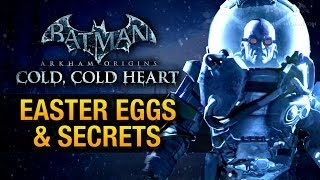 "Batman: Arkham Origins - ""Cold, Cold Heart"" Easter Eggs & Secrets"