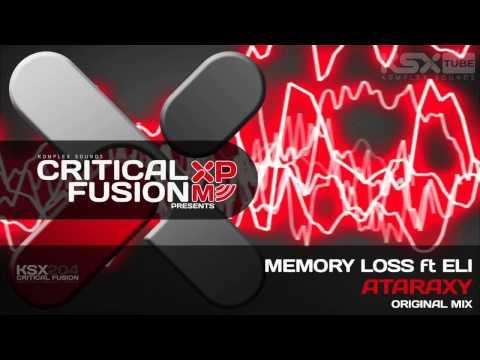 [KSX204] Memory Loss Feat. Eli - Ataraxy (Original Mix)