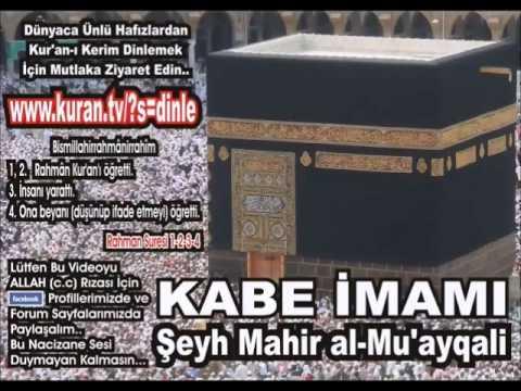 Yusuf Suresi  [TAMAMI] - Kabe imamı Şeyh Mahir al-Mu'ayqali