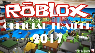 ROBLOX TRAILER 2017 (OFFICIAL) | HD