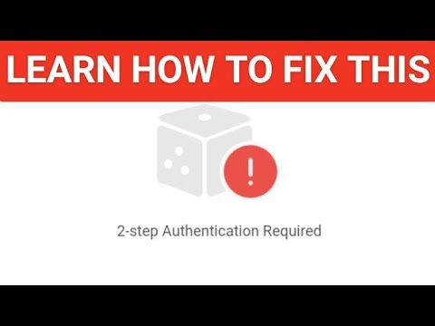 2-STEP AUTHENTICATION REQUIRED FIX