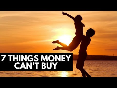 7 Things Money Can't Buy