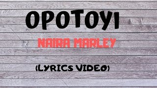 Gambar cover Opotoyi (Marlians) - Naira Marley || Lyrics Video