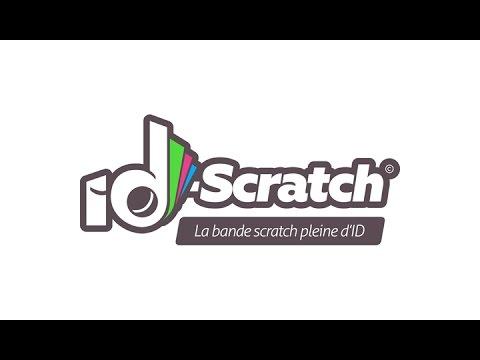 Id Scratch La Bande Scratch Pleine Didées