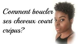 BOUCLER SES CHEVEUX COURT CRÉPUS