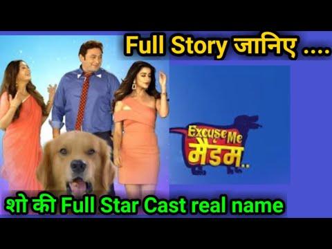 शो की पूरी कहानी & full Star Cast  Excuse Me Madam   May I Coming Madam season 2  Nayra Banarji  