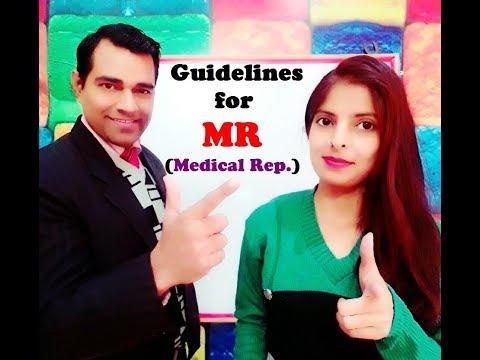Guidelines for Medical Representatives - MR JOB PROFILE - Pharmaceutical career