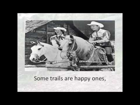 Happy Trails w/Lyrics