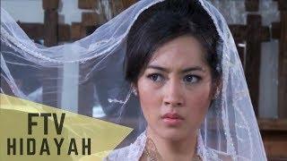 Video FTV Hidayah - Suamiku Pilihan Orang Tuaku download MP3, 3GP, MP4, WEBM, AVI, FLV Mei 2018