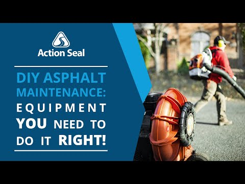 DIY Asphalt Maintenance: What Equipment Do You Need? | Action Seal Canada