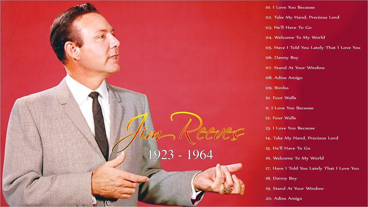Jim Reeves Greatest Hits Playlist - Jim Reeves Best Songs Full Album 2021