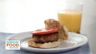 Fresh Breakfast Sausage Patty Recipe - Everyday Food With Sarah Carey