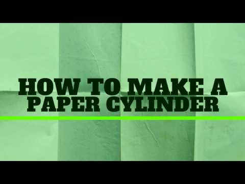 How To Make A Paper Cylinder