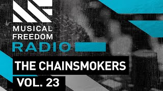 Repeat youtube video Musical Freedom Radio Episode 23 - The Chainsmokers