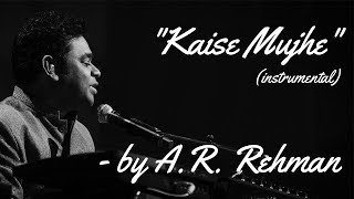 Kaise Mujhe HD (Instrumental & Lyrics) Love Song By A.R. Rehman Of Ghajini (audio/video)