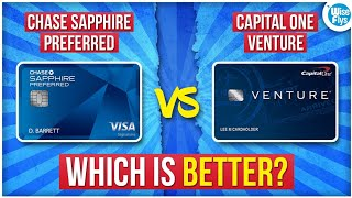 Chase Sapphire Preferred VS Capital One Venture | Best?