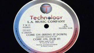 Come on (bring it down) - L.A. music company