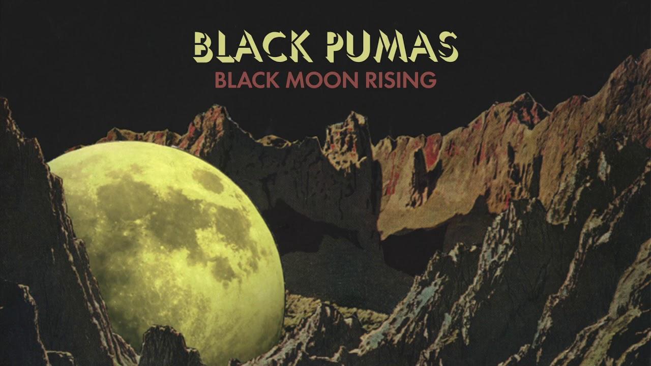 meilleur site web 8b809 877df Black Pumas - Black Moon Rising