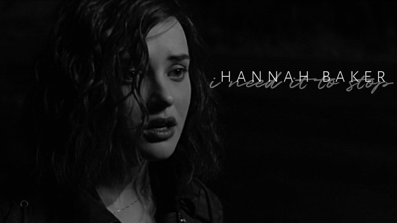 Hannah Baker ✘ 'I need it to stop'