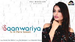 Saanwariya Tu Hi Mera Sukoon - Sonam   सांवरिया तू ही मेरा सुकून   Superhit Romantic Love Song 2018