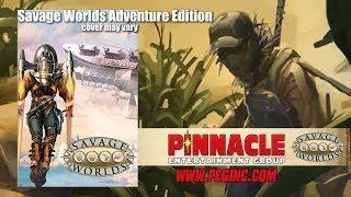 Game Geeks #310 Savage Worlds Adventure Edition Kickstarter