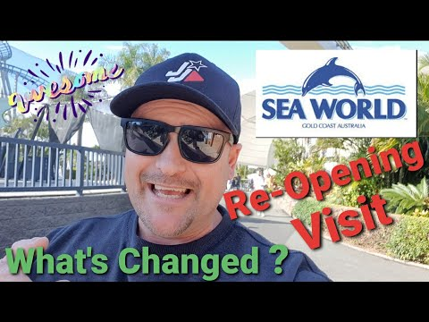 SEA WORLD - Gold Coast Re-opening VISIT. What's Changed?