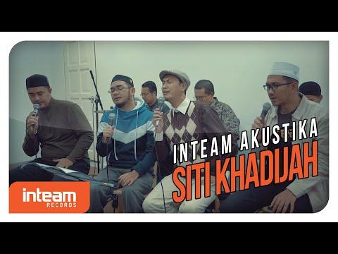 Inteam - Siti Khadijah (Inteam Akustika)