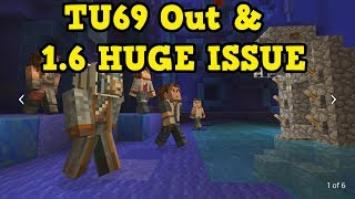 Minecraft Xbox 360 / PS4 - TU69 Out Now But 1.6 DELAYED
