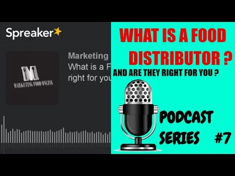 How to start a food business series : What is a Food Distributor and are they right for you ?