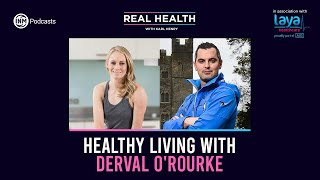Real Health: Healthy Living with Fitness Expert & Former Olympian Derval O'Rourke
