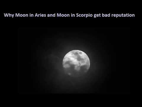 Why Moon in Aries and Moon in Scorpio placements get bad reputation -  Western Astrology