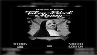 Yung JB x Sheek Louch - Taken Block Money (Prod. Young Devante) (New Official Audio)