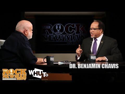 Dr  Benjamin Chavis on The Rock Newman Show