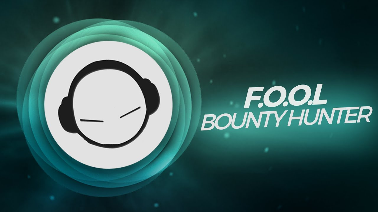 Fool bounty hunter monstercat release youtube fool bounty hunter monstercat release buycottarizona Image collections