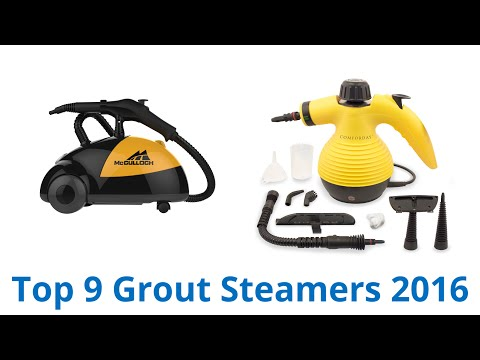 9 Best Grout Steamers 2016