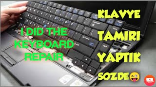 KLAVYE TAMIRI YAPTIK  I did the keyboard repair إصلاح لوحة المفاتيح