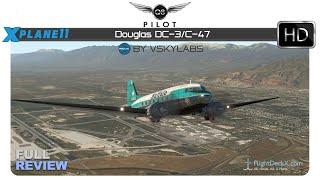 [X Plane 11] VSKYLABS Douglas DC-3/C-47 |  Full Review