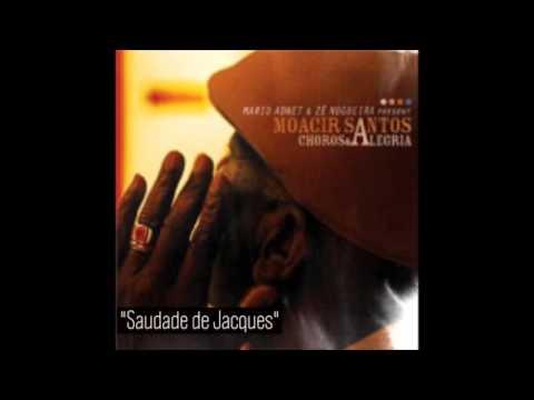 Moacir Santos: Saudade de Jacques