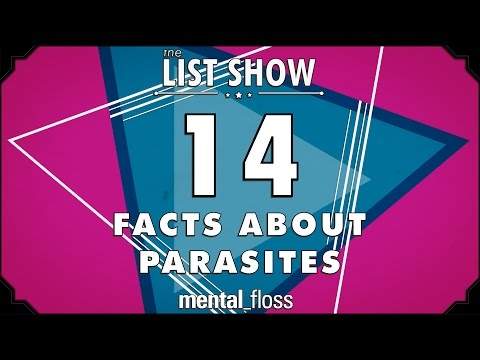 14 Facts about Parasites - mental_floss on YouTube - List Show (314)