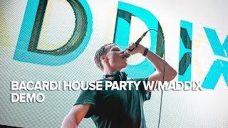 Bacardi House Party w/ Maddix at DEMO