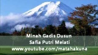 Minah Gadis Dusun - Safia Putri Melati