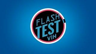 Flash Test VIH : le dépistage rapide