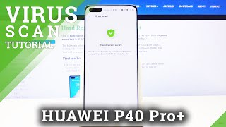 How to Virus Scan HUAWEI P40 Pro+ - Security Scan