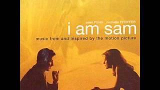 I AM SAM Soundtrack - YouTube I Am Sam Soundtrack
