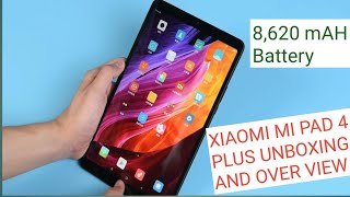 Xiaomi Mi Pad 4 Plus Unboxing and Overview