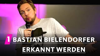 Bastian Bielendorfer: Erkannt werden