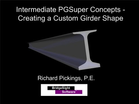 PGSuper Tutorial - Create a Beam Library Entry - Part 1, Flexure