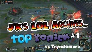 [LOL] Yorick vs Tryndamere #1 - Who win backdoor?