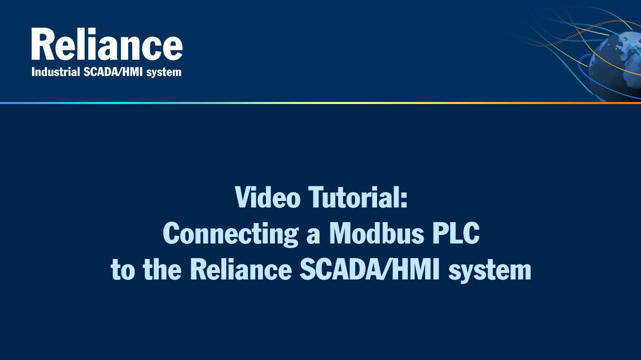 Connecting a Modbus PLC to the Reliance SCADA/HMI system