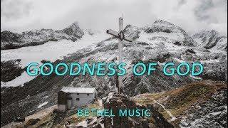 Goodness Of God LYRICS // Bethel Music LIVE Jenn Johnson